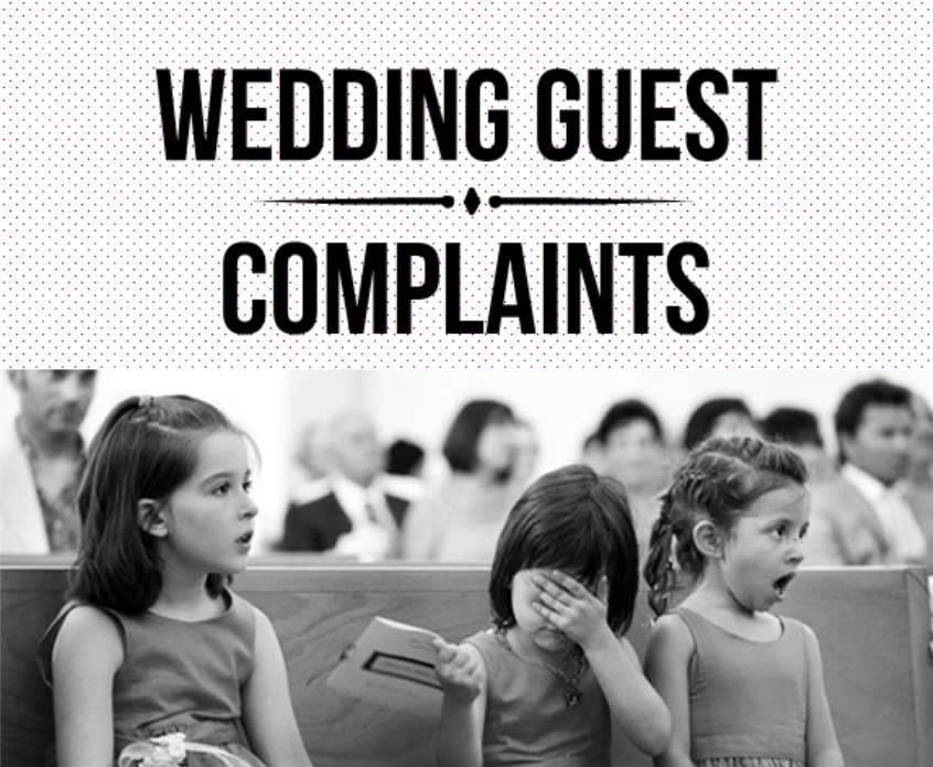 Avoiding Common Wedding Guest Complaints